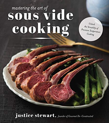 Mastering the Art of Sous Vide: Unlock the Versatility of Precision...