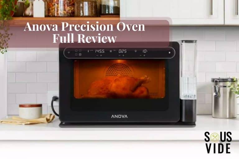Anova Precision Oven Review