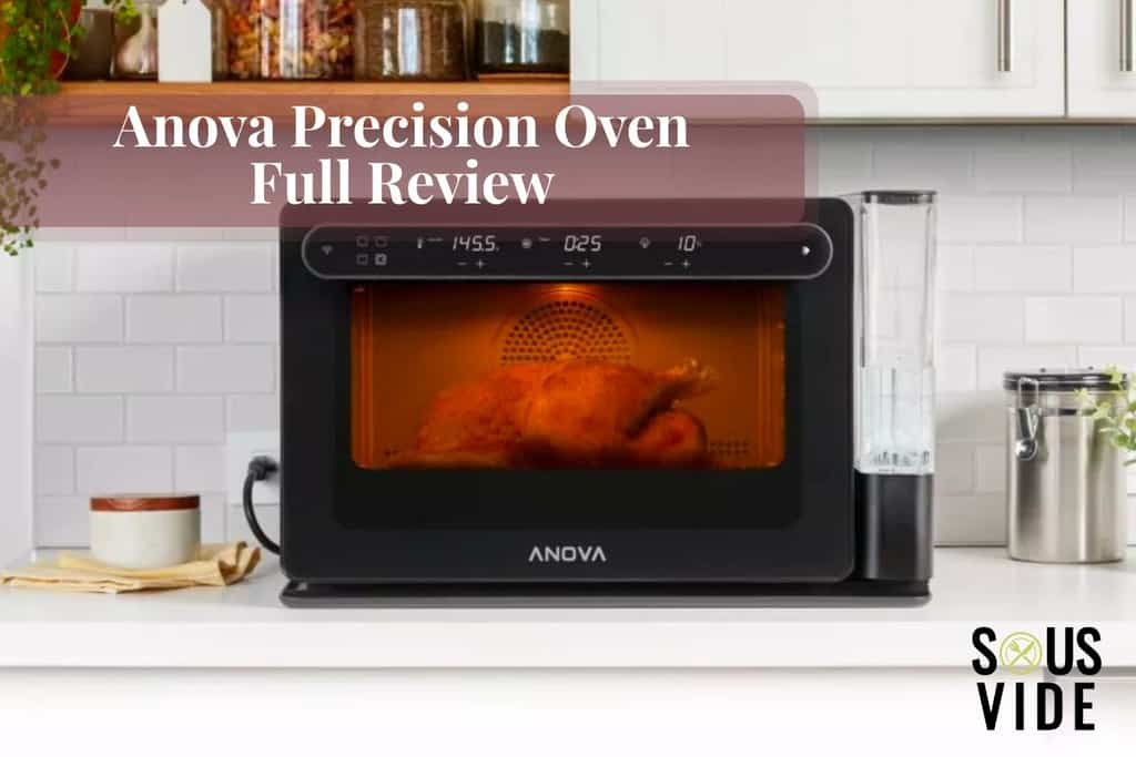 Anova Precision Oven Review