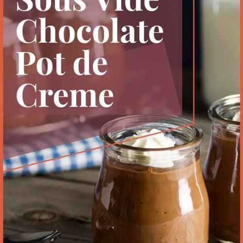 Sous Vide Chocolate Pot de Creme Recipe Pinterest