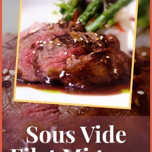 Sous Vide Filet Mignon Recipe