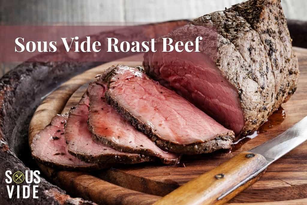 Sous Vide Roast Beef Recipe