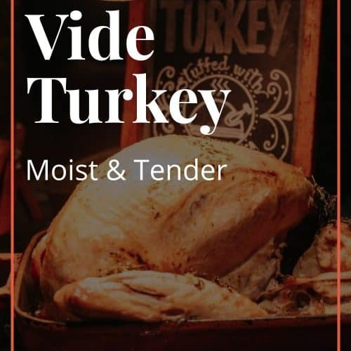 Sous Vide Turkey Recipe