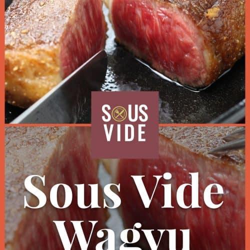 Sous Vide Wagyu Recipe